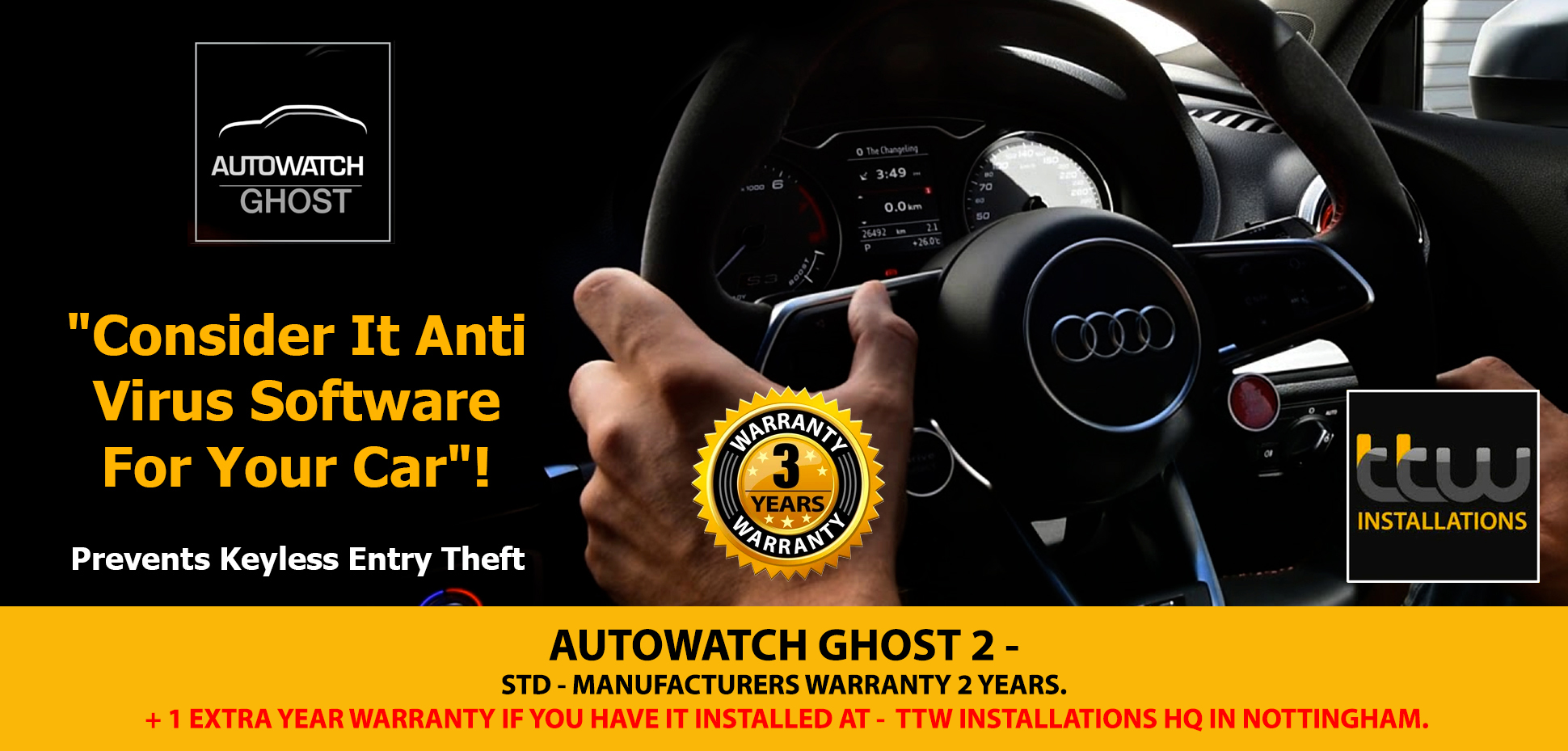 Autowatch Ghost 2 - 3 Year Warranty Only From TTW Installations